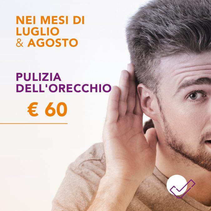 pulizia dell'orecchio proposta speciale luglio agosto